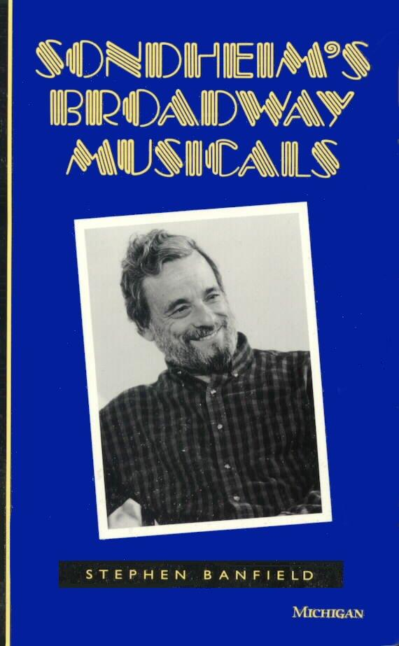 Sondheim's Broadway Musicals [Stephen Banfield]