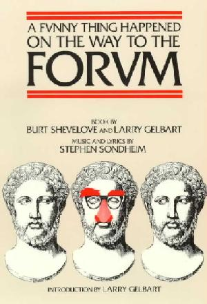 A Funny Thing Happened on the Way to the Forum [book]