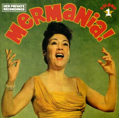 Ethel Merman - Mermania!