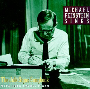 Michael Feinstein Sings the Jule Styne Songbook